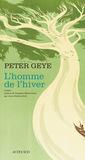 L'Homme de l'hiver by Peter Geye