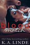 Blood Match (Blood Type, #2)