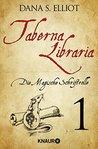 Taberna libraria 1 – Die Magische Schriftrolle: Serialausgabe Teil 1
