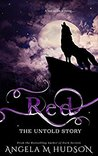 Red: The Untold S...
