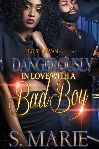 Dangerously in Love With A Bad Boy