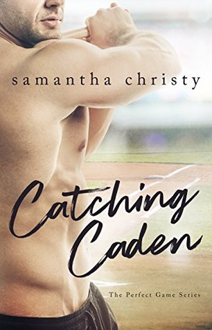 Catching Caden (The Perfect Game #1)