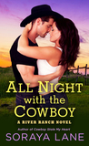 All Night with the Cowboy (River Ranch, #2)