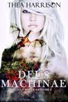 Deus Machinae by Thea Harrison