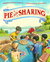 Pie is for Sharing by Stephanie Parlsey Ledyard