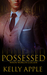 Possessed (When Worlds Collide, #1)
