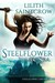 Steelflower at Sea by Lilith Saintcrow