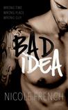 Bad Idea (Bad Idea, Vol. 1)