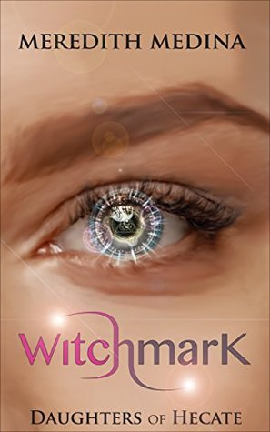 Witchmark (Daughters of Hecate, #0.5)