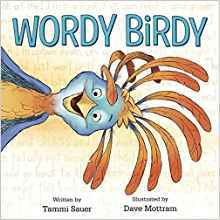 Wordy Birdy by Tammi Sauer