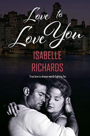 Love To Love You: A Love/Hate Novella (Love/Hate, #3)