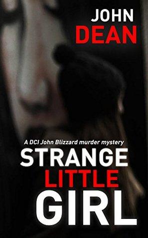 Strange Little Girl (DCI John Blizzard #2)
