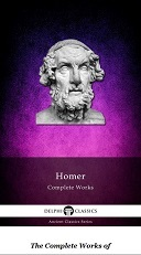 Homer Complete Works (Ancient Classics Series)