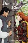 Dragon's Blood (The Dragon Fey Saga)