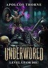 Level Up or Die! (Underworld #1)