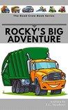 Rocky's Big Adventure (The Road Crew)