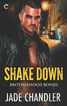 Shake Down (Brotherhood Bonds, #2)
