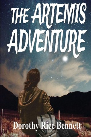 The Artemis Adventure by Dorothy Rice Bennett