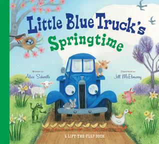Little Blue Truck's Springtime por Alice Schertle, Jill McElmurry