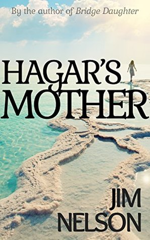 Steph Reviews Hagar's Mother by Jum Nelson