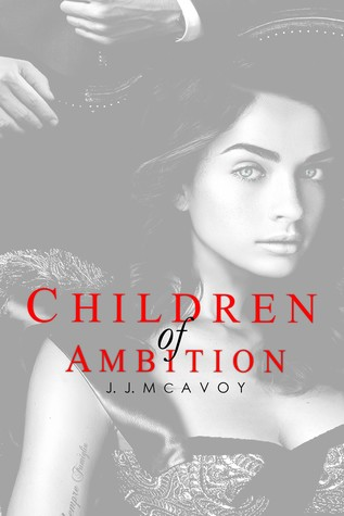 Children of Ambition (Children of Vice, #2)