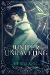 Book cover for Juniper Unraveling