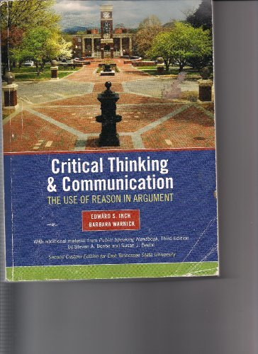 Critical Thinking & Communication: The Use of Reason in Argument