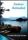 Embers Rekindled