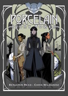 Porcelain: Ivory Tower (Vol III)