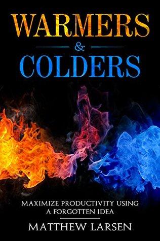 Warmers & Colders by Matthew    Larsen
