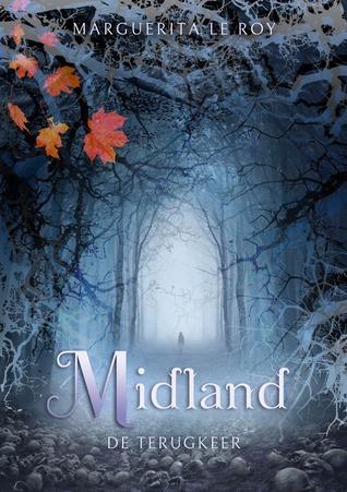 Midland - De terugkeer (Midland, #1)