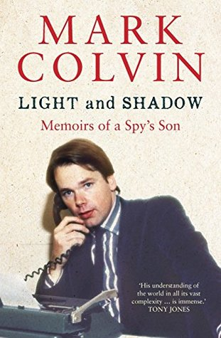Light and Shadow Updated Edition: Memoirs of a Spy's son