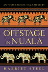 Offstage in Nuala by Harriet Steel