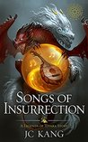 Songs of Insurrec...
