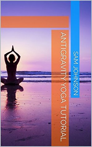 Antigravity Yoga Tutorial