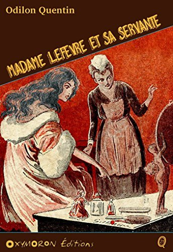 Madame Lefèvre et sa servante