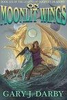 On Moonlit Wings (The Legend of Hooper's Dragons Book 6)