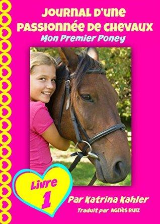 Mon premier poney (Journal d'une passionnée de chevaux, #1)