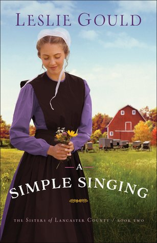 A Simple Singing (The Sisters of Lancaster County #2)