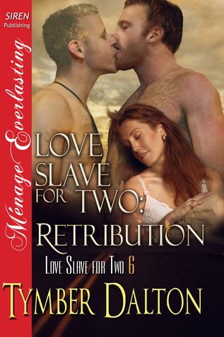 Retribution (Love Slave for Two, #6)