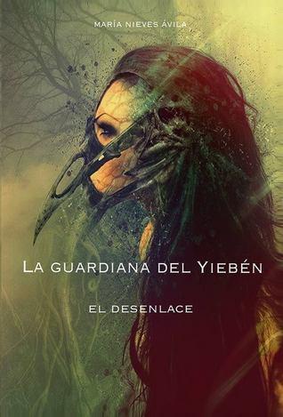 la-guardiana-del-yiebn-el-desenlace-la-guardiana-del-yiebn-2