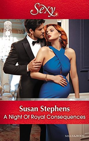 Mills & Boon : A Night Of Royal Consequences