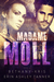 Madame Moll (Gun Moll, #3)