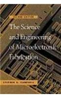 The Science and Engineering of Microelectronic Fabrication, Second Edition