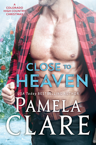 Close to Heaven (Colorado High Country, #5)