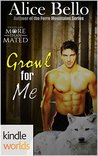 Growl for Me (Grayslake: More than Mated Kindle Worlds Novella)