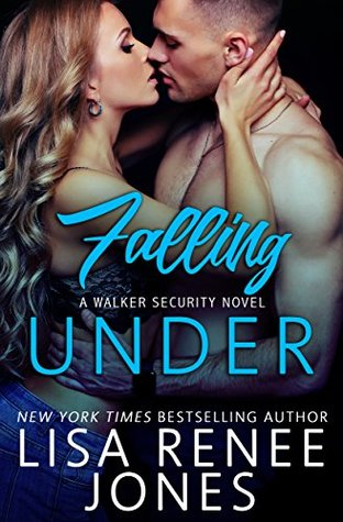 Falling Under (Walker Security #3)