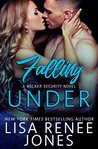 Falling Under: a Walker Security standalone novel (Walker Security #3)