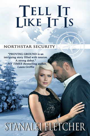 Tell It Like It Is (Northstar Security #5)