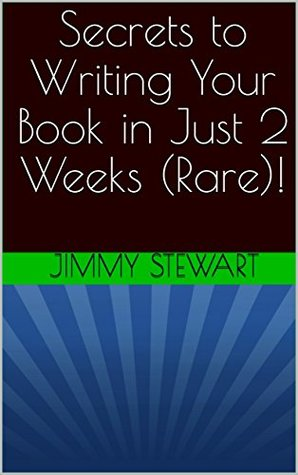 Secrets to Writing Your Book in Just 2 Weeks (Rare)!
